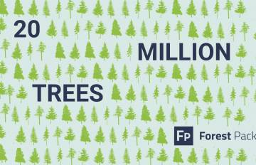 20 Million Trees with Forest Pack Pro